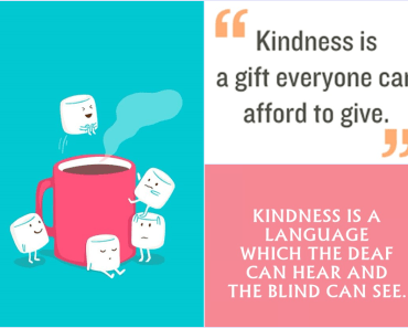 55 Inspirational Quotes About Kindness To Be Double Your Happiness