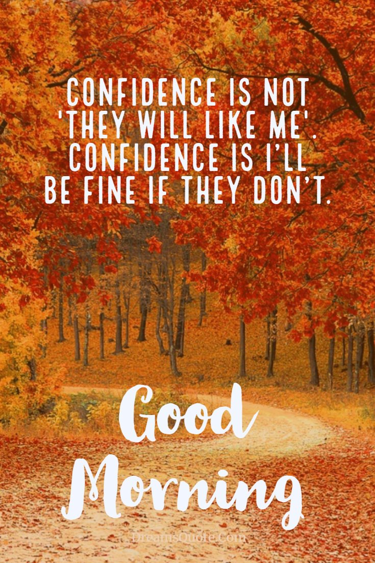 137 Good Morning Quotes And Images Positive Words For Good Morning 15