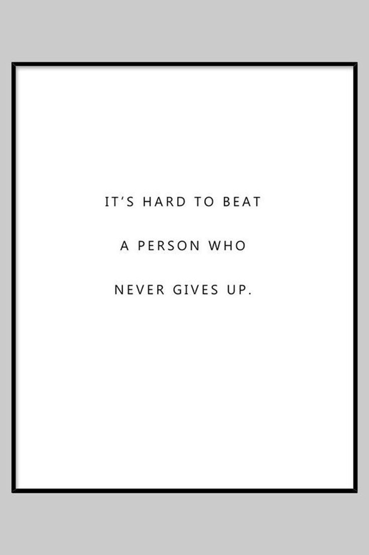 55 Never Give Up Quotes That Will Inspire You Deeply 23