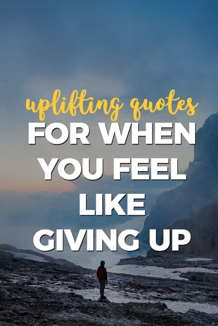 55 Never Give Up Quotes That Will Inspire You Deeply 54