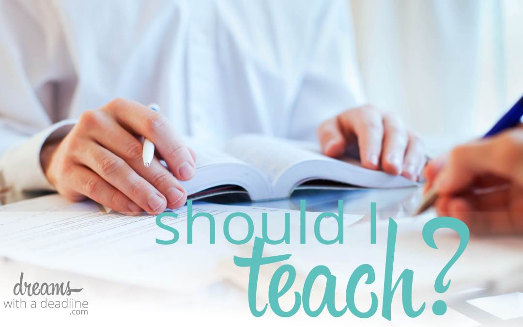 Should I teach?