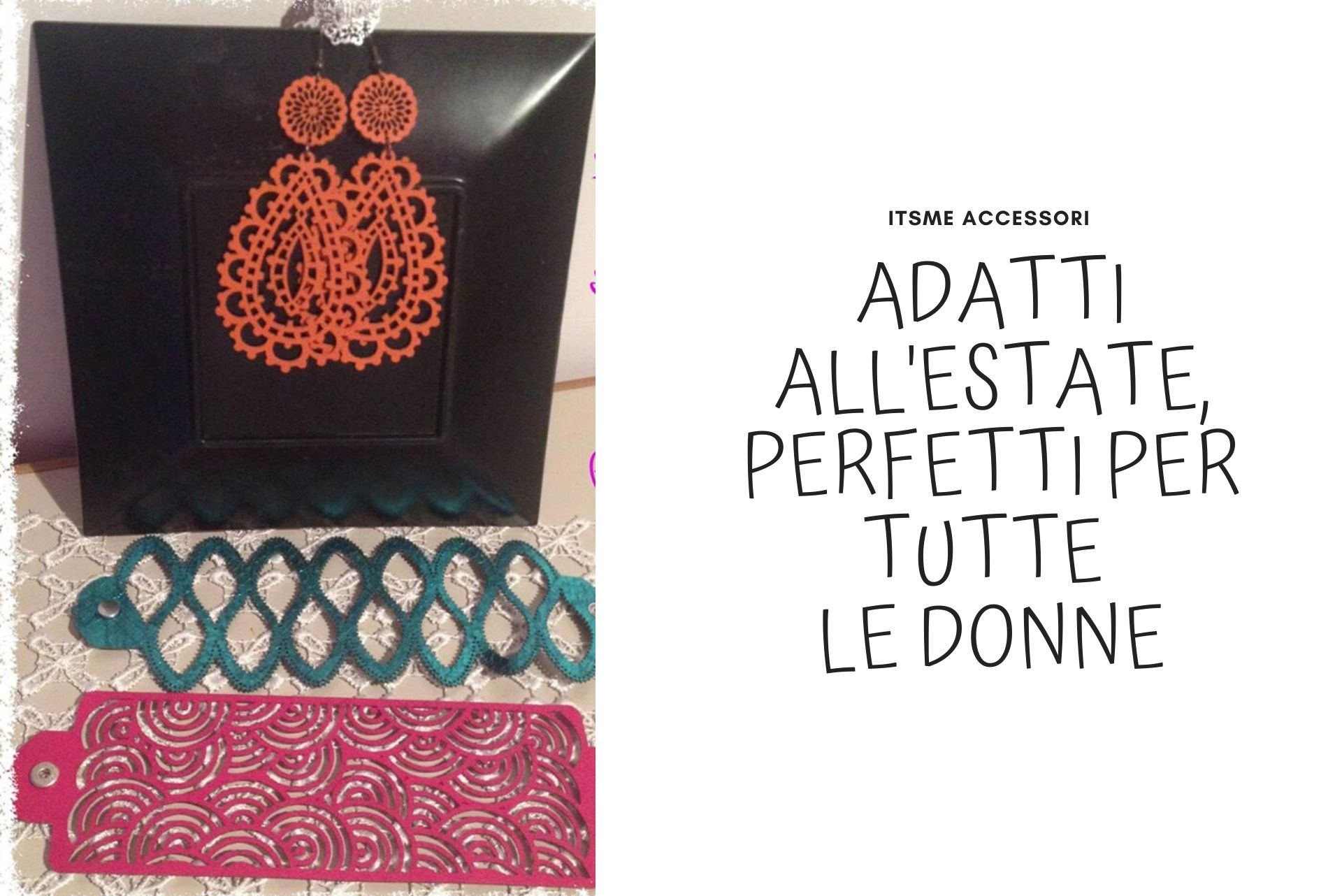ITSME accessori adatti all'estate, perfetti per tutte le donne