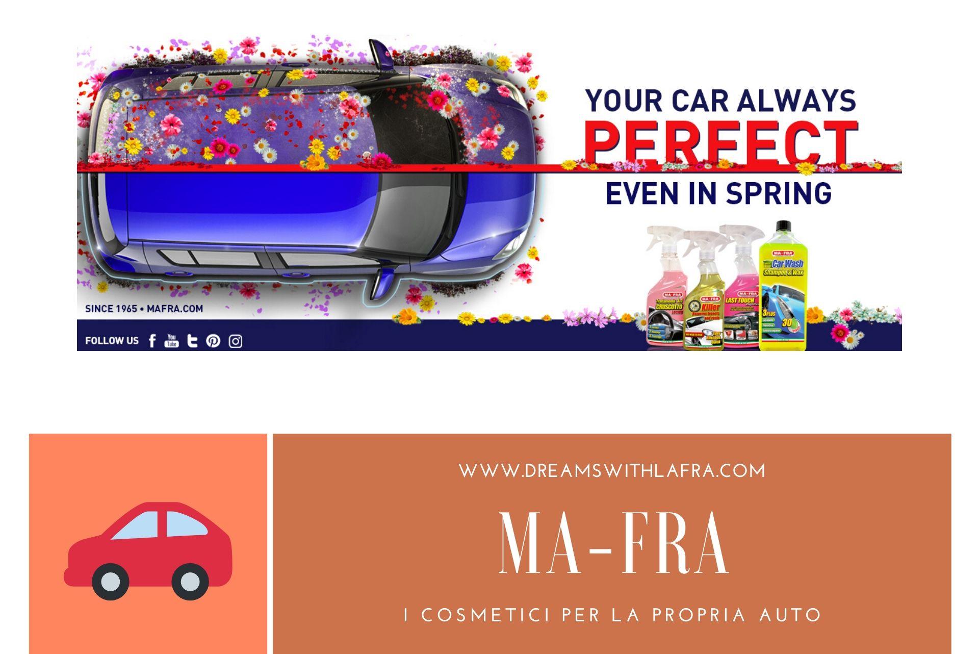 Ma-Fra I cosmetici per la propria auto