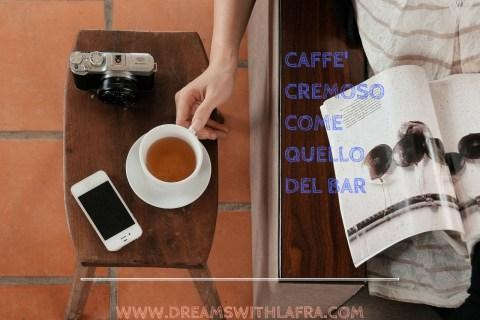 Chespresso: come fare un caffè espresso cremoso come quello del bar