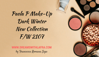 PaolaP Dark Winter New Collection autunno-inverno 2107-18