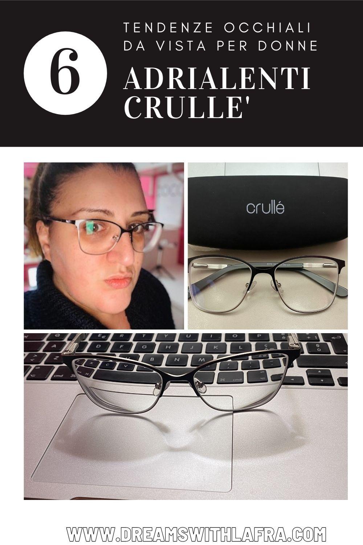 Adrialenti Crullé - 6 tendenze occhiali da vista per donne