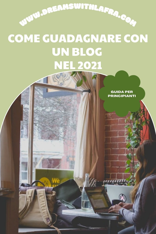 come guadagnare con un blog 2021