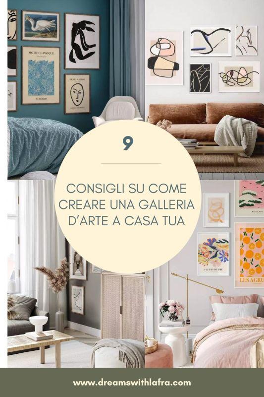 CONSIGLI SU COME CREARE UNA GALLERIA D'ARTE A CASA TUA