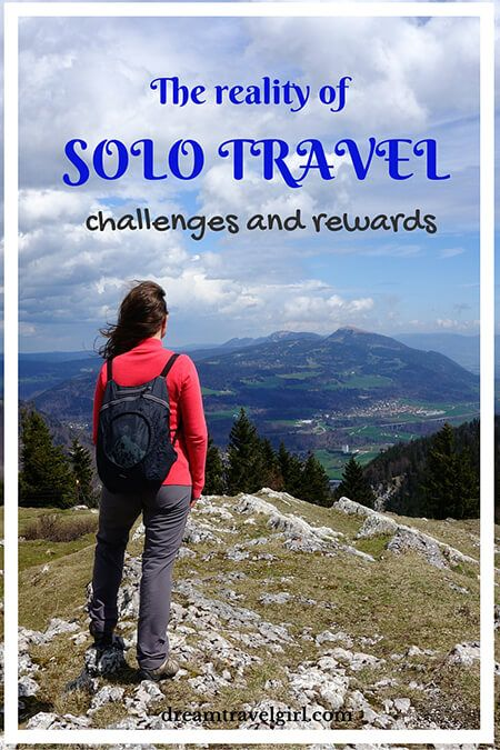 How is it to travel alone?Solo travel is full of ups and downs, challenges and rewards. It is an experience that makes you grow, and it is worth. Click to read the full article.