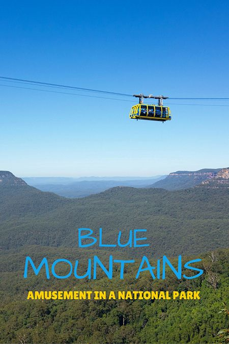 Australia travel: Blue Mountains, 2h by train from Sydney, Australia. It's both a National Park and an amusement park: there is a skyway, a cable car and a railway that are attractions by themselves