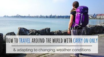 How to travel around the world with carry on luggage only
