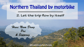 Northern Thailand by motorbike (2): Huai Nam Dang and Soppong