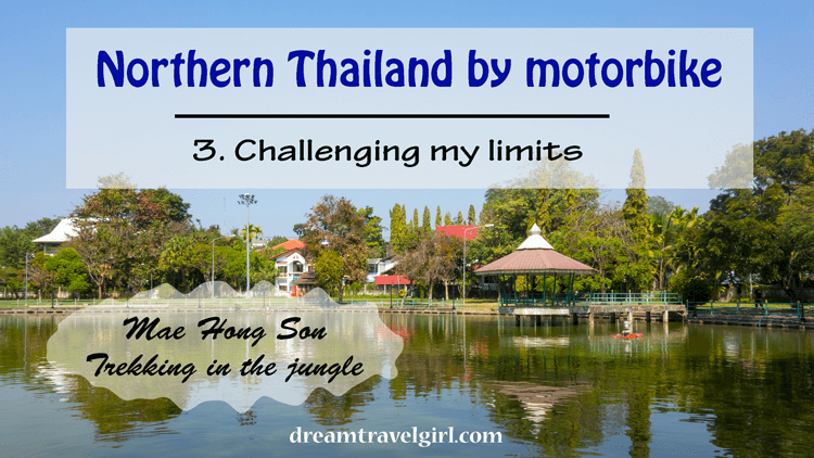 Northern Thailand by motorbike: challenging my limits (title)