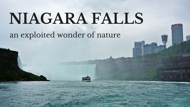 Niagara Falls Canada, exploited wonder of nature