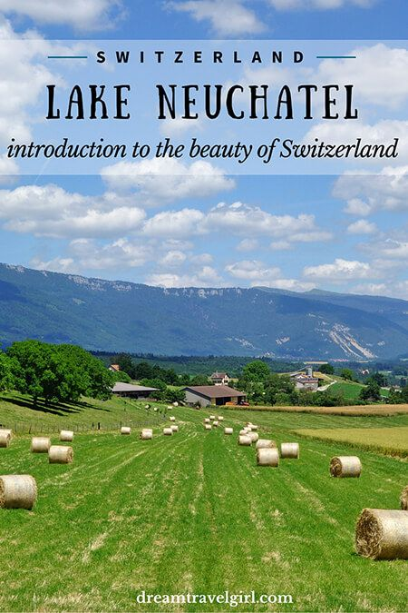 Lake Leman to lake Neuchâtel, an introduction to the beauty of Switzerland