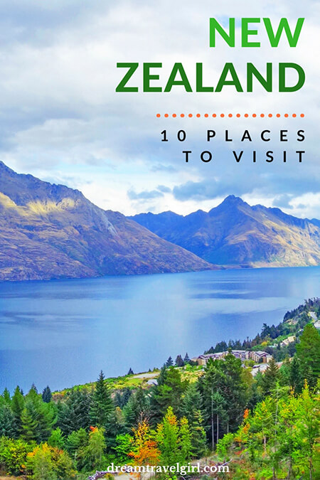 10 breathtaking places to visit in New Zealand: South and North islands