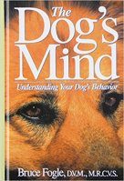 The Dogs Mind - Understanding Your Dogs Behavior by Bruce Fogal on Amazon
