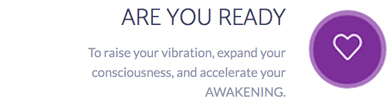 Raise Vibration - Awakening – Expand Consciousness