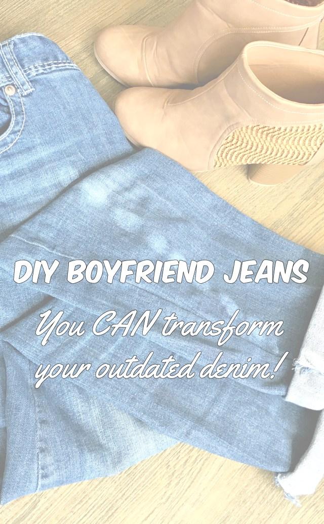 Drew & Alice DIY Boyfriend Jeans