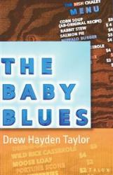 The Baby Blues by Drew Hayden Taylor