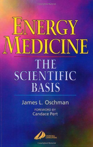 Energy Medicine: The Scientific Basis