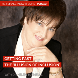 Dr. Helen Turnbull: Getting Past the 'Illusion of Inclusion'""