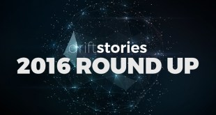Drift Stories 2016 Round Up