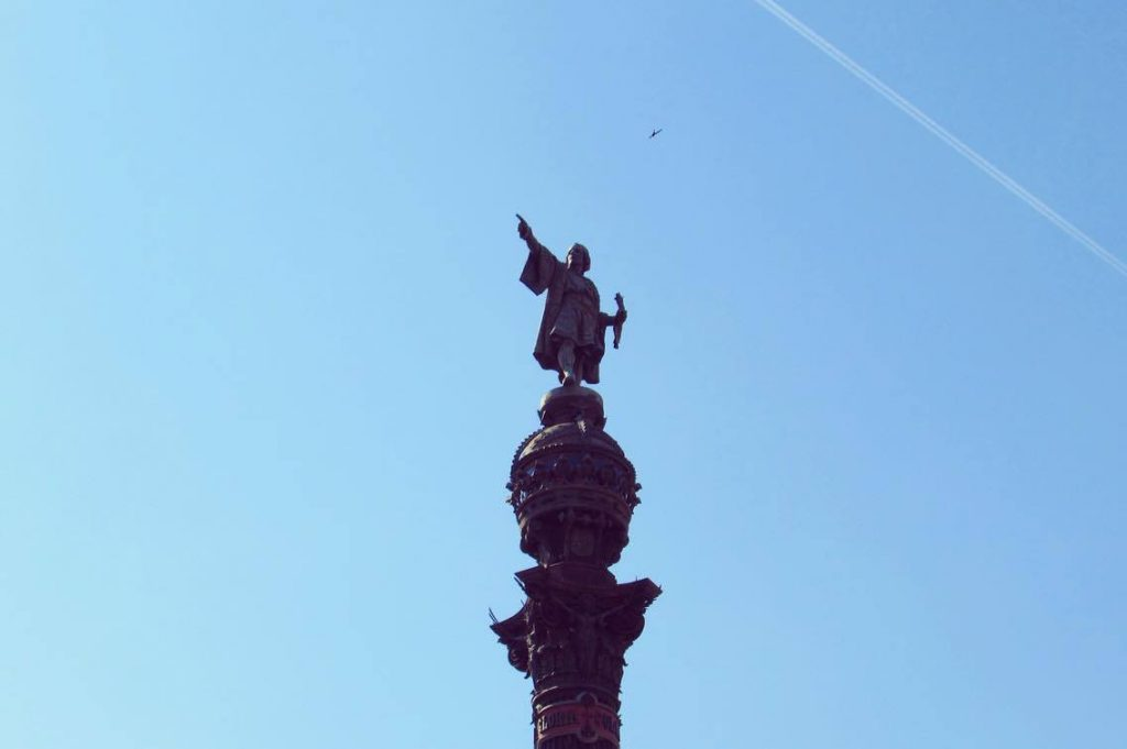 Barcelona's Christopher Columbus statue, pointing to the New World. The locals will tell you he was Catalan.