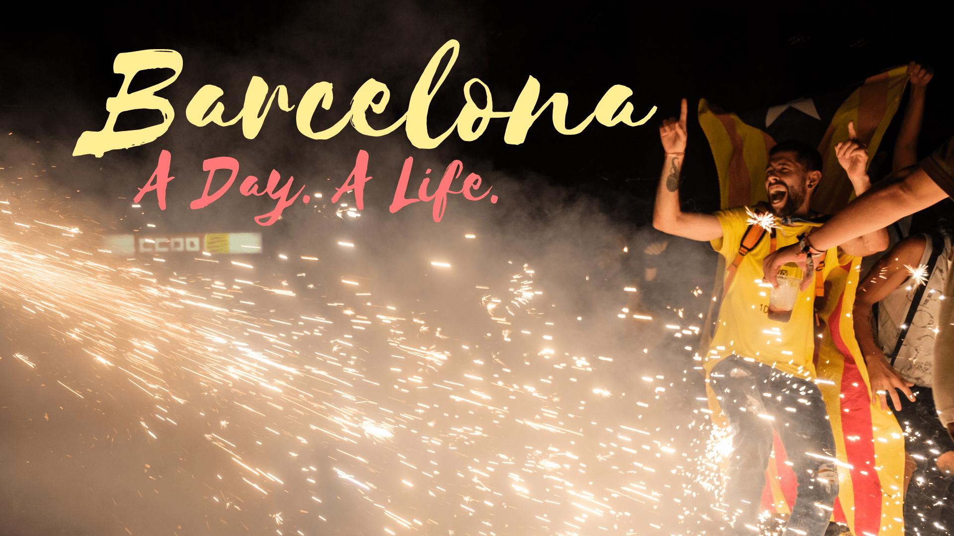 Barcelona. A Day. A Life. (A Ben Holbrook Film)