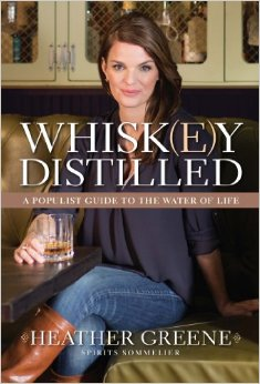 Whisk(e)y Distilled: A Populist Guide to the Water of Life