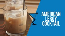 American Leroy Cocktail