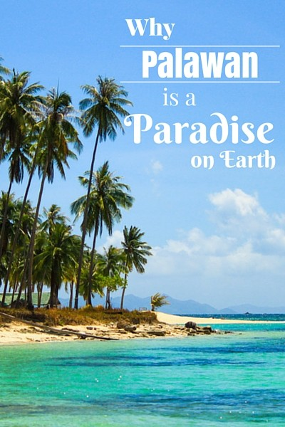 Until recently Palawan in the Philippines has been rather unknown among foreign travelers. Here are 6 reasons why I think it is a paradise on earth.
