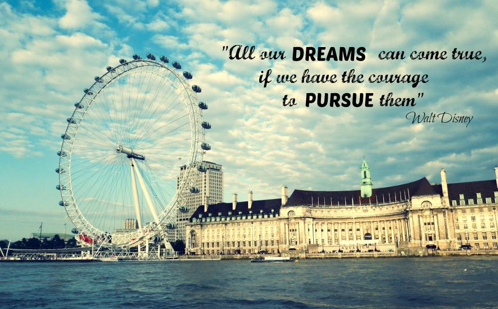 All Dreams Can Come True...