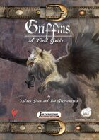 Griffins A Field Guide
