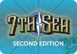 7th Sea (2nd Edition)