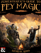 Adventurers Guide to Fey Magic - Dungeons & Dragons