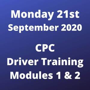 CPC Driver Training Modules 1 and 2 Monday 21 September 2020