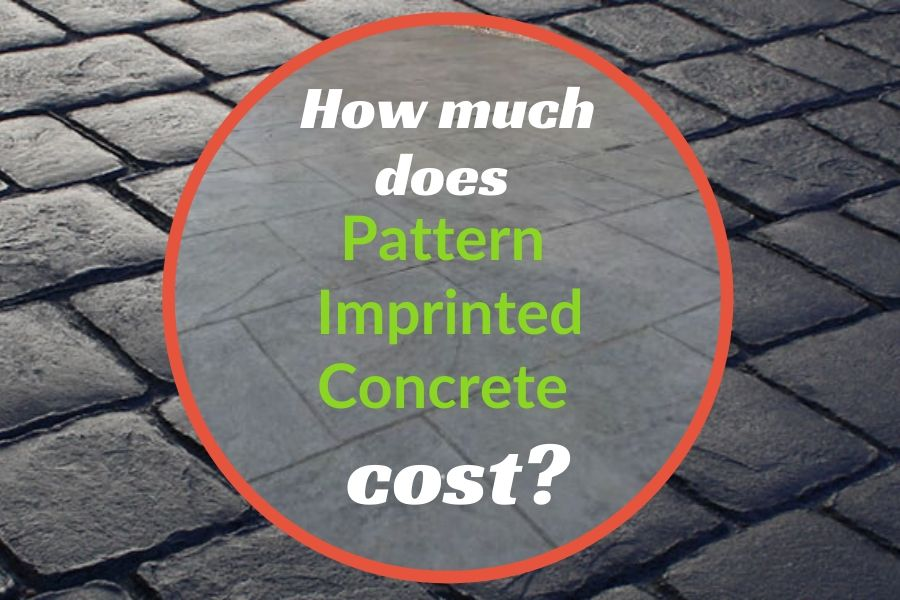 how much does pattern imprinted concrete cost