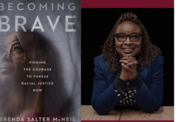 Brenda Salter-McNeil's Becoming Brave—A Call To Change