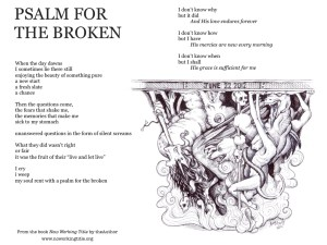 Psalm for the Broken #noworkingtitle #drjohnaking #givethemavoice
