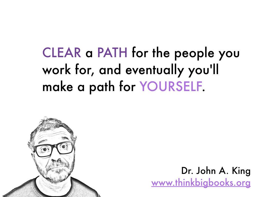 Clear a Path #drjohnaking #thinkbigbooks