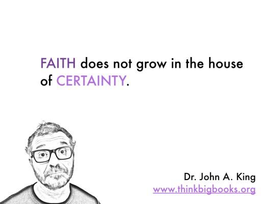 Faith #drjohnaking #thinkbigbooks