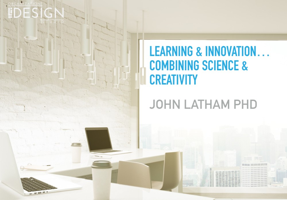 Learning & Innovation: Combining Science & Creativity