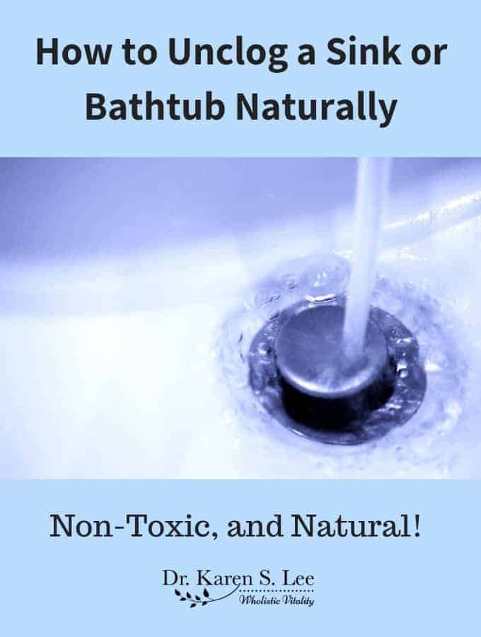 how to unclog a sink or a bathtub naturally