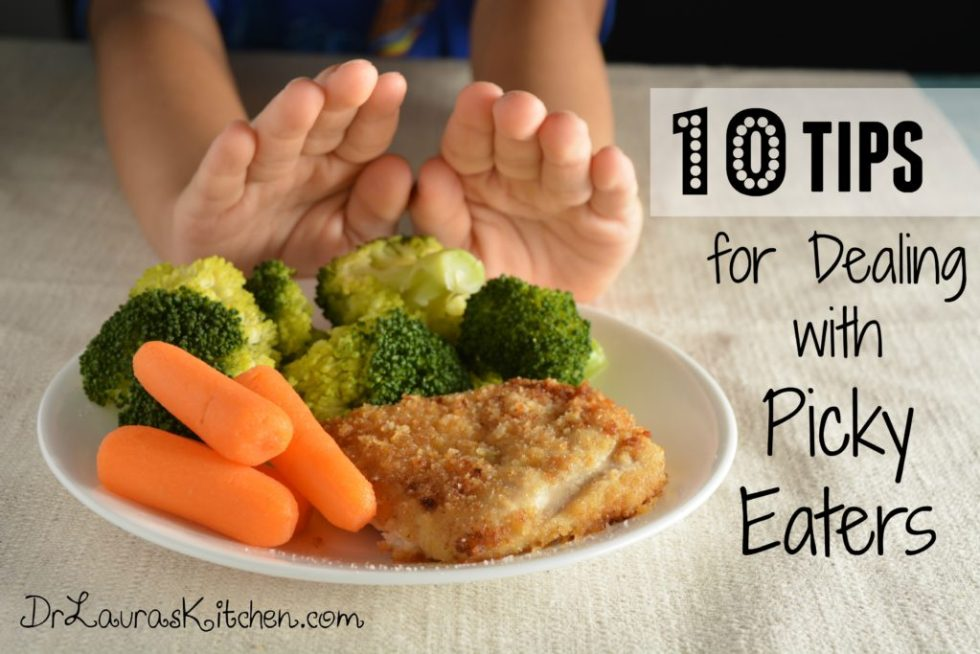 10 Tips for Dealing with Picky Eaters