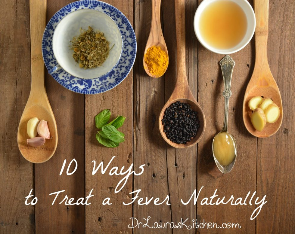 10 Ways to Treat a Fever Naturally