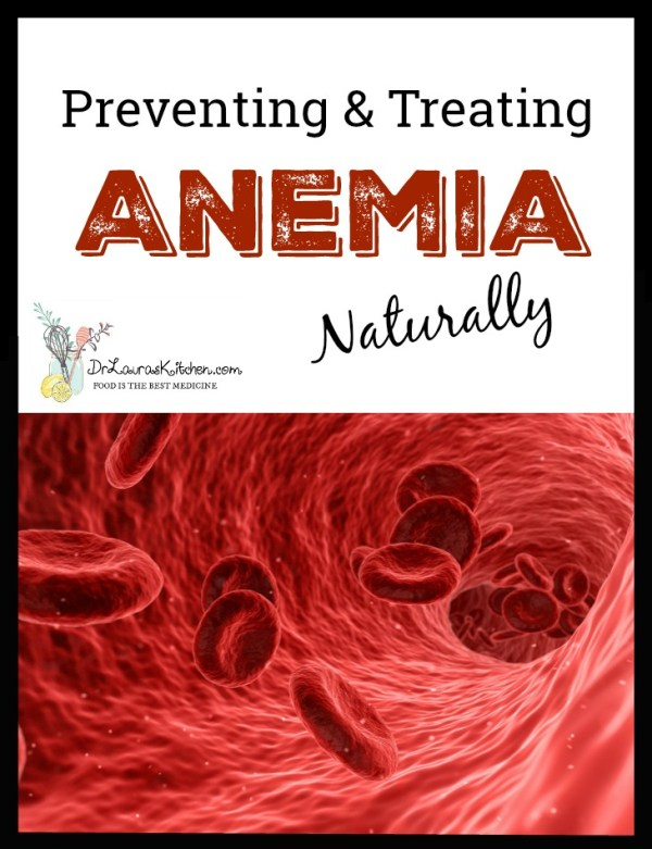 Preventing and Treating Anemia Naturally