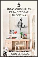 5 ideas para decorar una oficina en casa