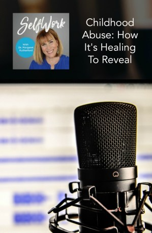 childhood-abuse-how-its-healing-to-reveal