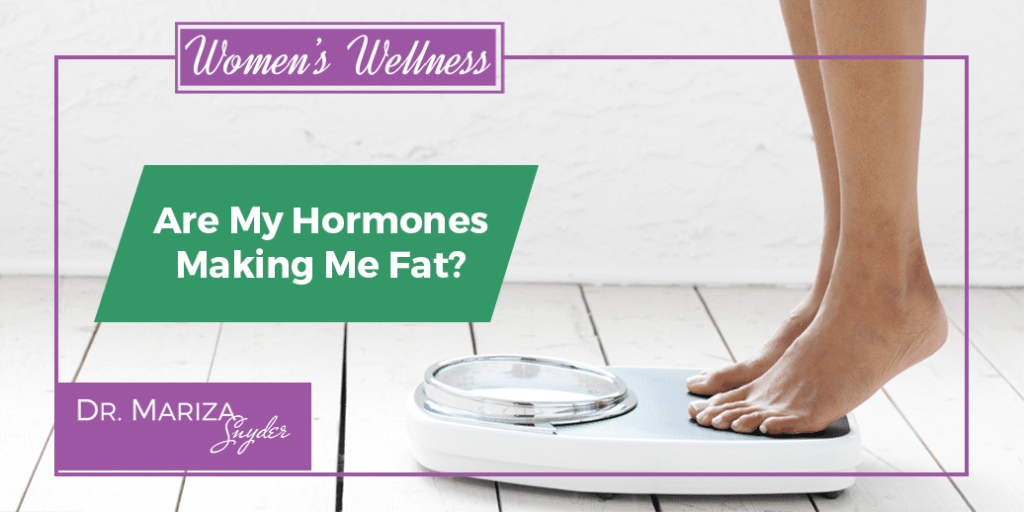 Are My Hormones Making Me Fat?